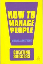 (Creating Success) ,How to Manage People