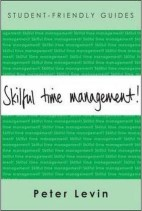 (Student-Friendly Guides) ,Skilful Time Management