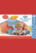 (Disney Baby: Together Time) ,All about Baby