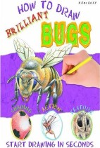 (How To Draw) ,Brilliant Bugs