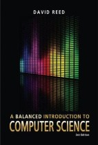A Balanced Introduction to Computer Science, 3rd Edition