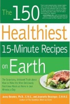 150‎ Healthiest ‎15‎‎-‎Minute Recipes on Earth‎