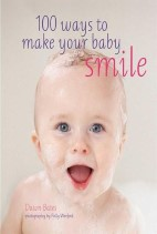100 Ways to Make Your Baby Smile