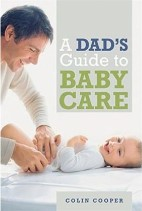 A Dad's Guide to Baby Care