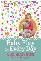 Baby Play For Every Day 365 Activities