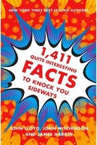 1‎,‎411‎ Quite Interesting Facts to Knock You Sideways‎