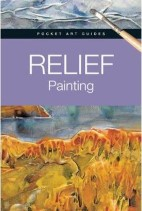 (Pocket Art Guides) ,Relief Painting