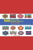 100 Colourful Ripple Sttiches to Crochet