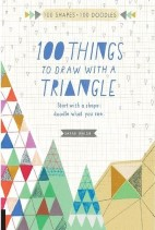 100‎ Things to Draw with a Triangle‎