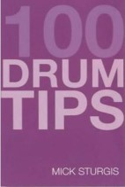 100‎ Tips for Drums You Should Have Been Told‎
