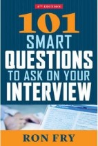 101 Smart Questions to Ask on Your Interview: 4th Edition