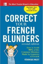 ‎Correct Your French Blunders, ‎2‎nd Edition‎