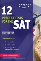 12 Practice Tests for The SAT 2015