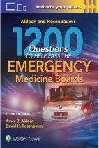 1200 Questions to Help You Pass The Emergency Medicine Boards, Third Edition