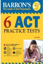 6 ACT Practice Tests, 3rd Edition